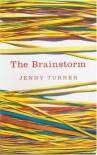 The Brainstorm - Jenny Turner