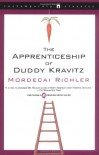 The Apprenticeship of Duddy Kravitz - Mordecai Richler