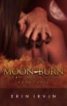 Moon-Burn - Erin Irvin