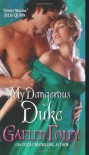 My Dangerous Duke - Gaelen Foley