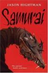 Samurai - Jason Hightman