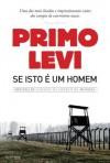 Se Isto é um Homem - Primo Levi, Simonetta Cabrita Neto