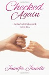 Checked Again (Checked Series) (Volume 2) - Jennifer Jamelli
