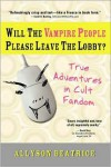 Will the Vampire People Please Leave the Lobby? - Allyson Beatrice