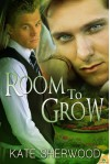Room to Grow - Kate Sherwood