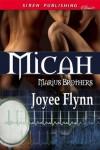 Micah (Marius Brothers, #1) - Joyee Flynn