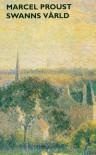 Swanns värld (På spaning efter den tid som flytt, #1) - Marcel Proust, Gunnel Vallquist