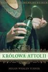 Królowa Attolii - Dominika Rycerz-Jakubiec, Megan Whalen Turner