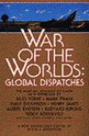 War of the Worlds: Global Dispatches (A Bantam spectra book) - Kevin Anderson