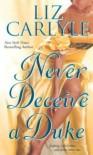 Never Deceive a Duke - Liz Carlyle