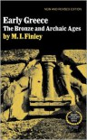 Early Greece: The Bronze and Archaic Ages (Ancient Culture and Society) - Moses I. Finley