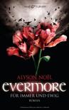 Evermore - Für Immer Und Ewig  - Alyson Noel, Ariane Böckler