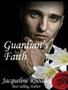 Guardian's Faith  - Jacqueline Rhoades