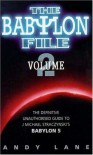 The Babylon File: Volume 2: The Definitive Unauthorised Guide to J. Michael Straczynski's Babylon 5 - Andy Lane