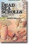 THE DEAD SEA SCROLLS - VERNON W MATTSON Jr