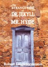 The Strange Case of Dr. Jekyll and Mr. Hyde - Robert Louis Stevenson