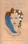 Magarita's Olive Press - Rodney Shields