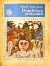 Dumbrava minunată - Mihail Sadoveanu
