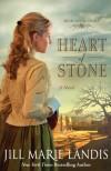 Heart of Stone - Jill Marie Landis