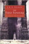 The Two Towers: Being the Second Part of The Lord of the Rings -