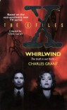 '''X-FILES'': WHIRLWIND (THE X-FILES)' - Douglas E.; Stephen King,  Clive Barker,  Peter Straub,  Ramsey Campbell,  Jack Cady,  Dennis Etchison,  Charles L Grant, ... Winter