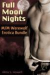 Full Moon Nights (M/M Werewolf Erotica Bundle) - Alina Howell