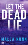Let The Dead Lie - Malla Nunn