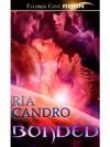Bonded - Ria Candro