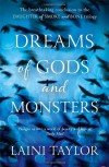 Dreams of Gods and Monsters (Daughter of Smoke & Bone #3) - Laini Taylor