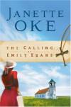 The Calling of Emily Evans - Janette Oke