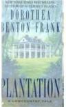 Plantation - Dorothea Benton Frank