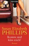 Komm und küss mich! (Wynette, Texas #1) - Susan Elizabeth Phillips