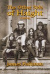 The Other Side of Haight: A Novel - James Fadiman