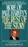 More of Paul Harvey's The Rest of the Story - Paul Harvey Jr.