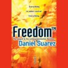 Freedom TM (Playaway Digital Audio) - Daniel Suarez, Jeff Gurner