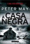 A Casa Negra - Peter  May