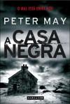 A Casa Negra - Peter  May