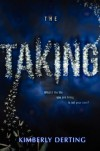 The Taking - Kimberly Derting