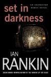 Set in Darkness: An Inspector Rebus Novel - Ian Rankin