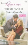 His L.A. Cinderella - Trish Wylie
