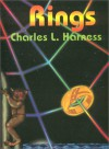 Rings Collected Novels - Charles Harness