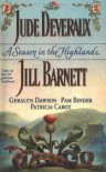 A Season in the Highlands - Jude Deveraux, Jill Barnett, Geralyn Dawson, Pam Binder, Patricia Cabot