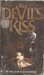 The Devil's Kiss - William W. Johnstone