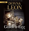 The Golden Egg: A Commissario Guido Brunetti Mystery - Donna Leon