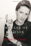 Empress of Fashion: A Life of Diana Vreeland - Amanda Mackenzie Stuart