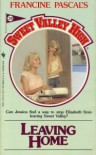 Leaving Home (Sweet Valley High, No 38) - Francine Pascal