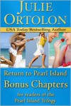 Return to Pearl Island: Bonus Chapters - Julie Ortolon