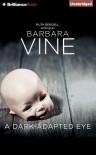 A Dark-Adapted Eye - Harriet Walter, Barbara Vine