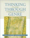 Thinking Through Genre: Units of Study in Reading and Writing Workshops Grades 4-12 - Heather Lattimer