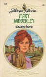 Savage Love - Mary Wibberley